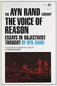 the voice of reason essays in objectivist thought Shows some signs of wear, and may have some markings on the inside 100% money back guarantee shipped to over one million happy customers | ebay.