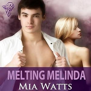 Melting Melinda Audiobook