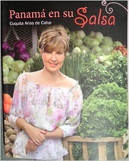 panama en su salsa cuquita arias de calvo amazoncom books