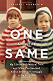 One and the Same, Abigail Pogrebin, 0385521561