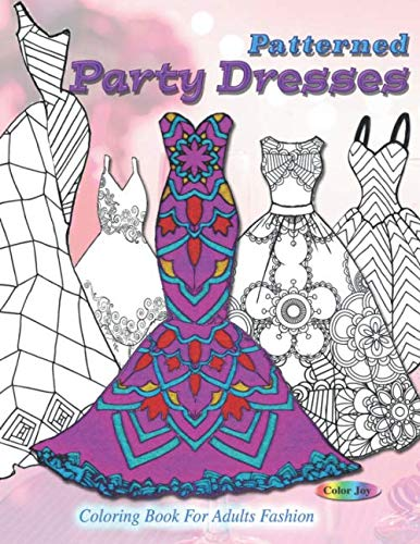 Download Now: Patterned party dresses: Coloring book for