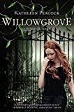 Willowgrove (Hemlock Trilogy)