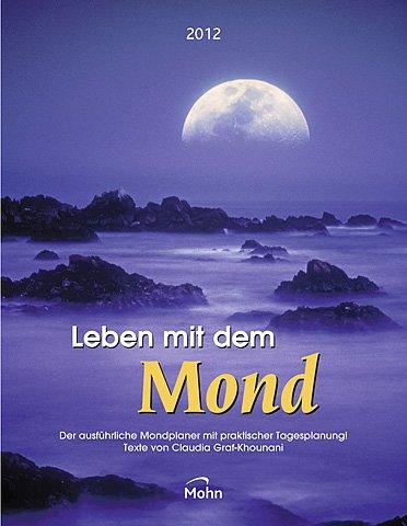 Leben mit dem Mond 2012