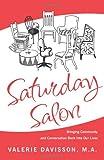 Saturday Salon, Valerie Davisson, 098386960X