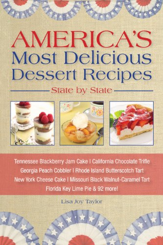 America's Most Delicious Dessert Recipes, State by State. Tennessee Blackberry Jam Cake, California Chocolate Trifle, Georgia Peach (California Lime Cake)