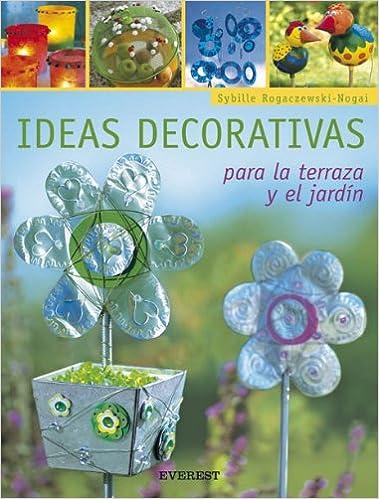 Ideas Decorativas Para La Terraza Y El Jardín Manualidades
