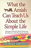 What The Amish Can Teach Us About The Simple Life: Homespun Hints