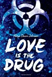 img - for Love Is the Drug book / textbook / text book