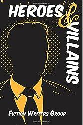 Heroes & Villains: Volume 3 (Writers' Anarchy)