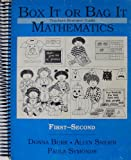 Box It or Bag It Mathematics : Teachers Resource Guide - First-Second, Burk, Donna and Snider, Allyn, 1886131015