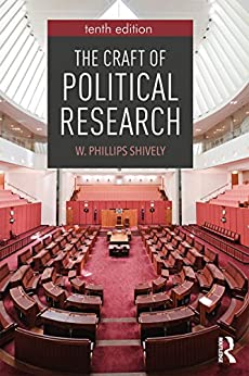 The Craft of Political Research (English Edition) por [Shively, W.  Phillips]