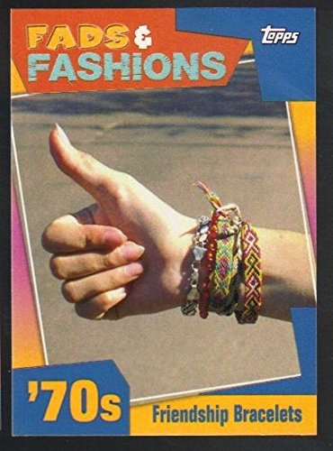 2011 Topps American Pie Fads and Fashions #17 Friendship Bracelets Topps