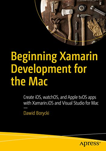 Web Visual Beginning (Beginning Xamarin Development for the Mac: Create iOS, watchOS, and Apple tvOS apps with Xamarin.iOS and Visual Studio for Mac)