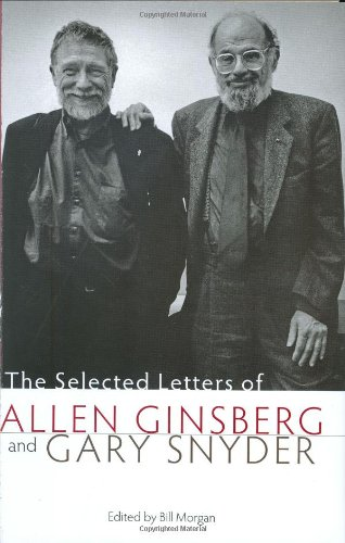 The Selected Letters of Allen Ginsberg and Gary Snyder, 1956-1991 ebook