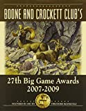 img - for Boone and Crockett Club's 27th Big Game Awards: 2007-2009 (BOONE AND CROCKETT CLUB'S BIG GAME AWARDS) book / textbook / text book