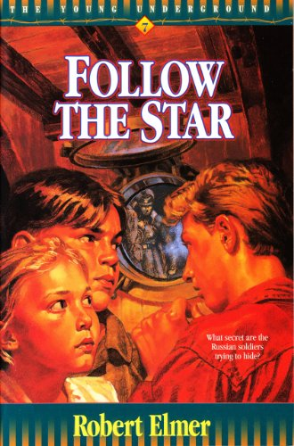 Follow the Star (Young Underground Book 7) by [Elmer, Robert]