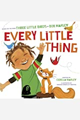 Every Little Thing: Based on the song 'Three Little Birds' by Bob Marley Kindle Edition