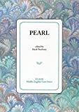 Pearl (MIP Teams Middle English Texts Series)