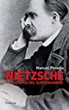 img - for Nietzsche y la Utopia del Superhombre book / textbook / text book