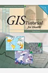 GIS Tutorial for Health: Third Edition (GIS Tutorials) Paperback