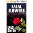 Fatal Flowers (The Serial Killer Chronicles Book 1)