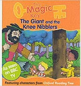 The Magic Key: Giant and the Knee Nibblers (The magic key story ...