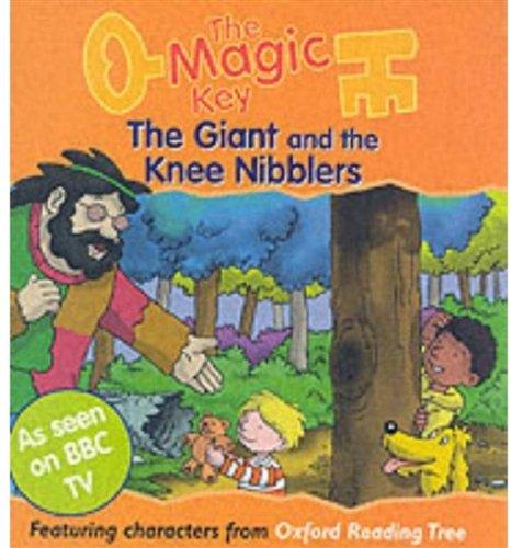 Download The Magic Key: Giant and the Knee Nibblers (The magic key story books) pdf epub