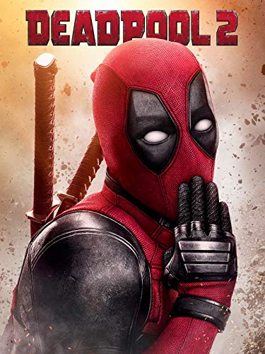 Deadpool 2: Super Duper Cut (Unrated Version)