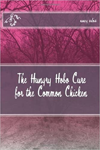 Book The Hungry Hobo Cure for the Common Chicken