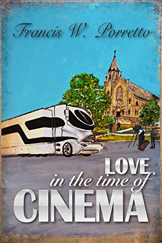 Love in the Time of Cinema