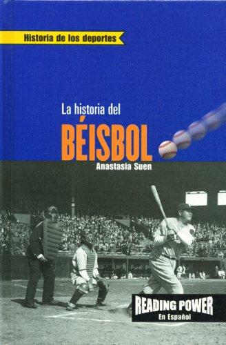 LA Historia Del Beisbol (Reading Power En Espanol) (Spanish Edition) PDF