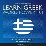 Learn Greek - Word Power 101: Absolute Beginner Greek #3