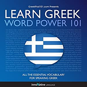 Learn Greek - Word Power 101 Hörbuch