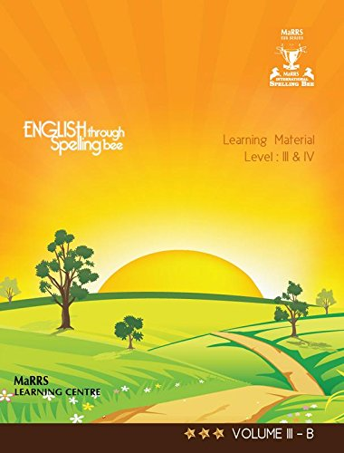 ENGLISH THROUGH SPELLING BEE (9789384167646)-LEARNING MATERIAL- LEVEL: III & IV VOLUME III B