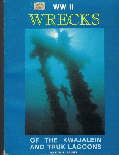 WW II wrecks of the Kwajalein and Truk lagoons