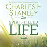 The Spirit-Filled Life | Charles F. Stanley