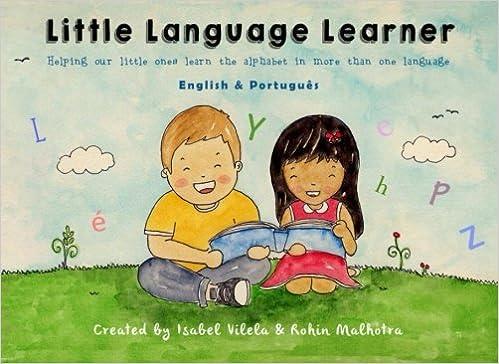Little Language Learner - English and Português: Ajudando as crianças a aprender o alfabeto em mais de um idioma.: Volume 3 (Little Language Learner Club)