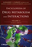 Encyclopedia of Drug Metabolism and Interactions : Clinical Aspects, Lyubimov, Alexander, 1118180046