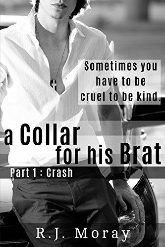 R.E.A.D A Collar For His Brat #1: Crash R.A.R