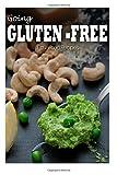 Gluten-Free Raw Food Recipes, Tamara Paul, 149963644X