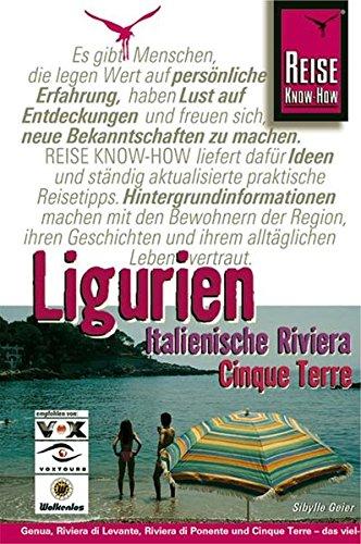 Ligurien, Italienische Riviera, Cinque Terre (Reise Know-How)