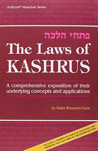The Laws of Kashrus, A comprehensive exposition of their underlying concepts and application