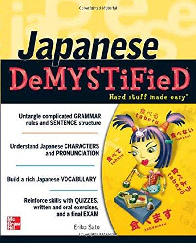 Japanese Demystified: A Self-Teaching Guide