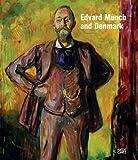 Edvard Munch and Denmark, Dieter Buchhart, Gry Hedin, Gerd Woll, 3775724761