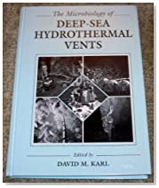 Microbiology of Deep-Sea Hydrothermal Vents (Microbiology of Extreme & Unusual Environments)