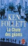 Le Siècle, tome 1 : La chute des géants par Follett