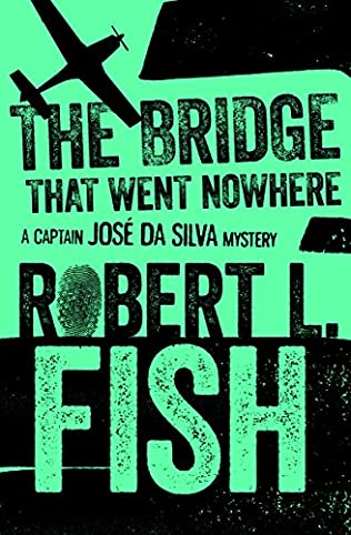 book cover of The Bridge That Went Nowhere