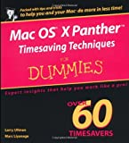 Mac OS X Panther Timesaving Techniques for Dummies, Larry Ullman and Marc Liyanage, 0764558129