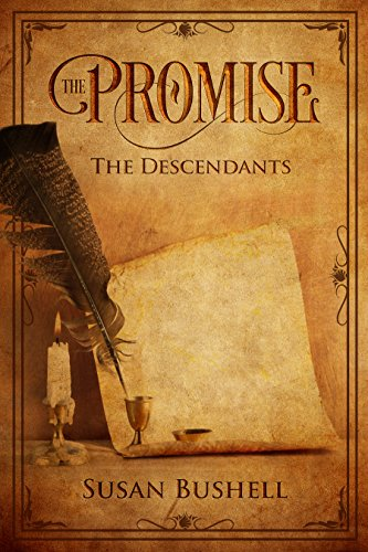The Promise: The Descendants Series Book Two