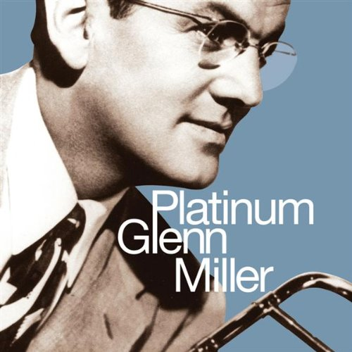 - Platinum Glenn Miller